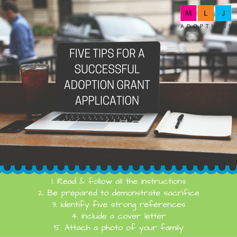 Five Tips for a Successful Adoption Grant Application | MLJ Adoptions is a Hague Accredited adoption agency who assists families interested in adopting internationally.